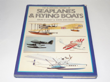 ILLUSTRATED HISTORY OF SEAPLANES & FLYING BOATS : THE (Casey & Butcher 1980)